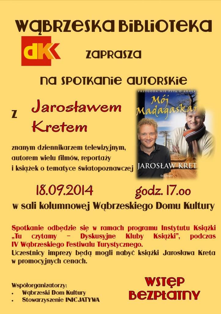 Spotkanie z J. Kretem