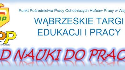 Zaproszenie na Wąbrzeskie TargI Edukacji i Pracy