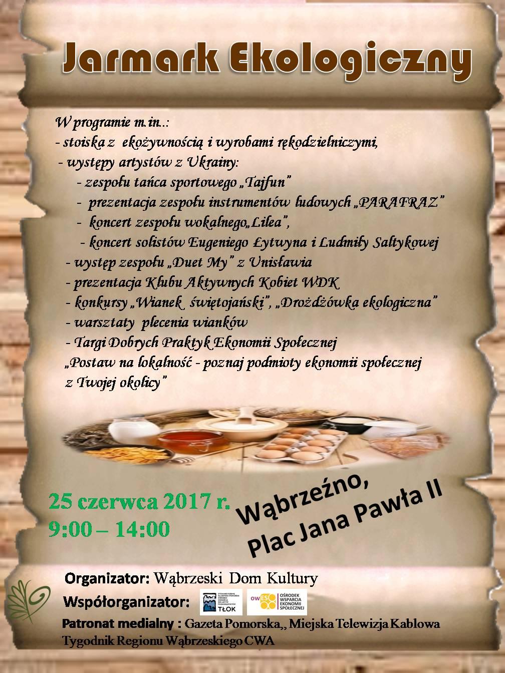 Jarmark Ekologiczny - 25 czerwca - niedziela, 2017 r.