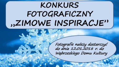 Zimowe inspiracje - konkurs fotograficzny