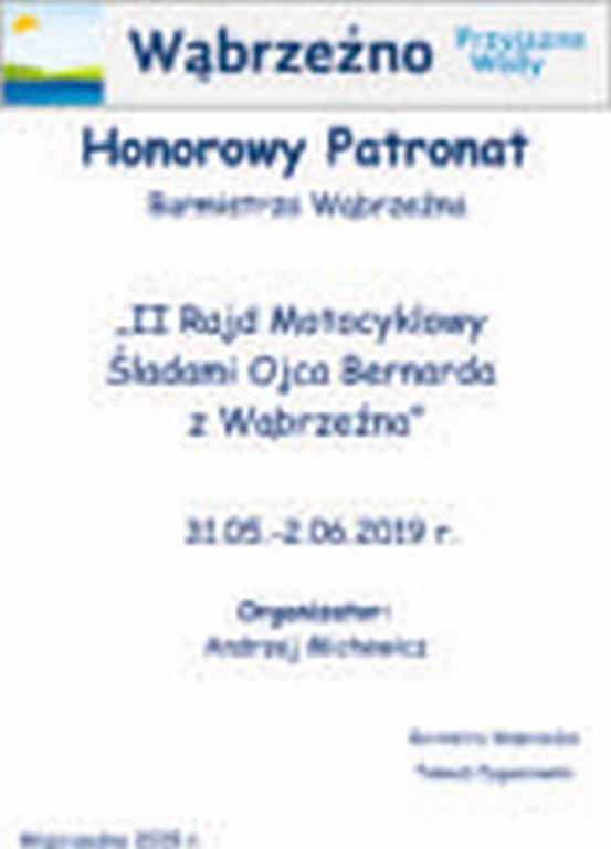 HonorowyPatronat Burmistrza - Śladami Ojca Bernarda - II Rajd Motocyklowy
