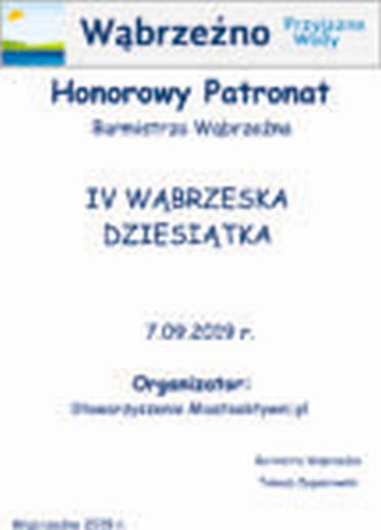 Wąbrzeska dziesiątka - Honorowy patronat