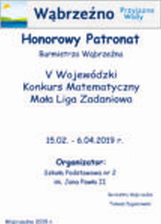 HonorowyPatronat Burmistrza - V Wojewódzki Konkurs Matematyczny Mała Liga Zadaniowa, SP 2