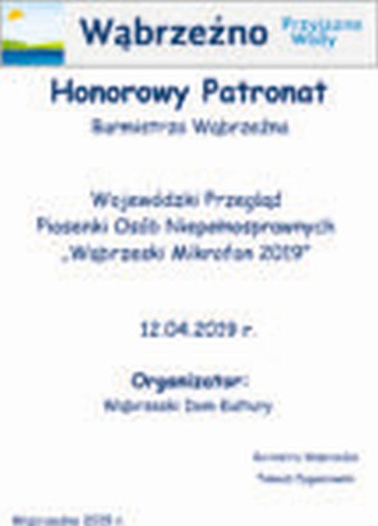 onorowyPatronat Burmistrza - Wojewódzki Przegląd Piosenki Osób Niepełnosprawnych Wąbrzeski Mikrofon 2019