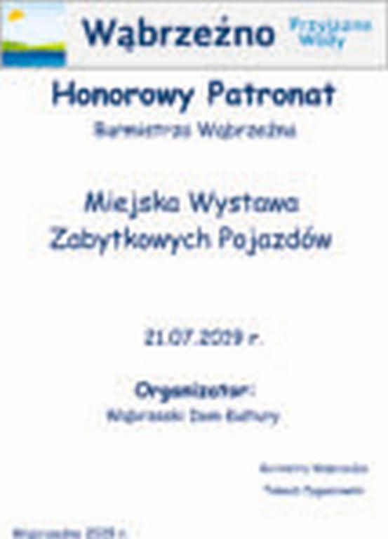 HonorowyPatronat - Miejska Wystawa Zabytkowych Pojazdów 21.07.2019r.