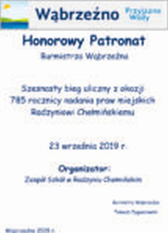 Bieg 785 rocznica nadania praw miejskich Radzyniowi Chełmińskiemu - honorowy patronat
